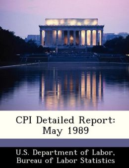 CPI Detailed Report: May 1989