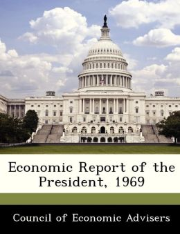 Economic Report of the President, 1969