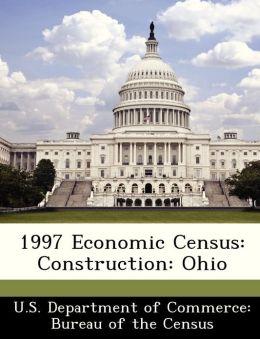 1997 Economic Census: Construction: Ohio