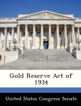 Gold Reserve Act of 1934