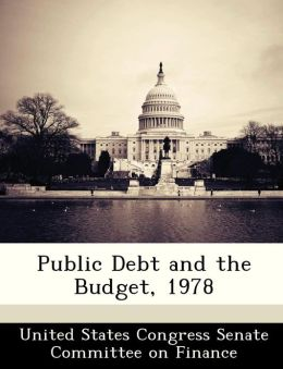 Public Debt and the Budget, 1978