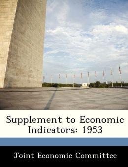 Supplement to Economic Indicators: 1953