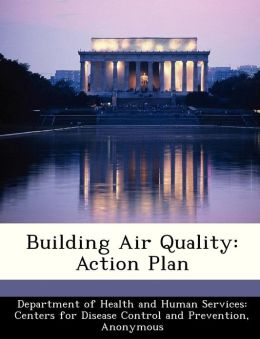 Building Air Quality: Action Plan