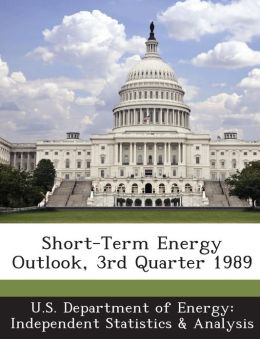 Short-Term Energy Outlook, 3rd Quarter 1989