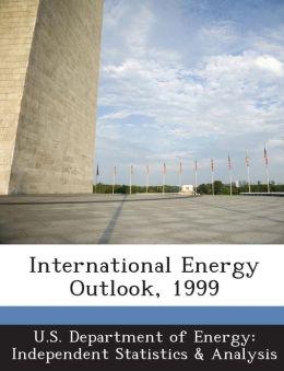International Energy Outlook, 1999