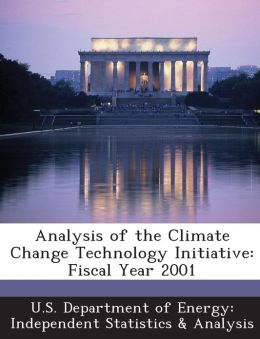 Analysis of the Climate Change Technology Initiative: Fiscal Year 2001