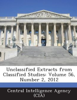 Unclassified Extracts from Classified Studies: Volume 56, Number 2, 2012