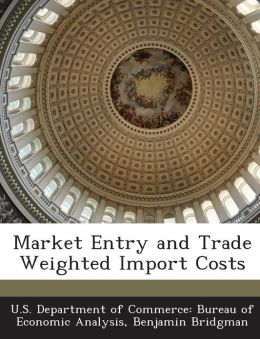 Market Entry and Trade Weighted Import Costs