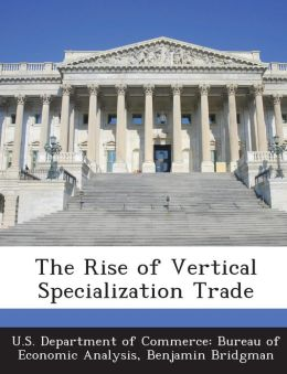 The Rise of Vertical Specialization Trade