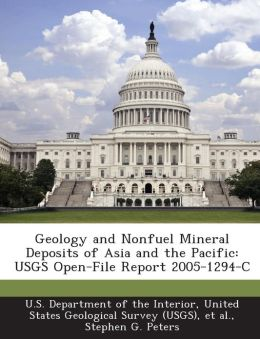 Geology and Nonfuel Mineral Deposits of Asia and the Pacific: USGS Open-File Report 2005-1294-C