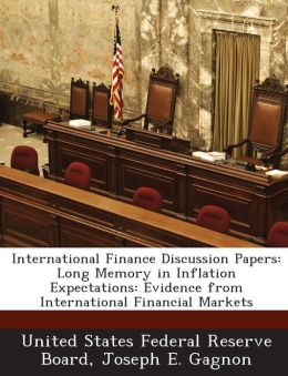 International Finance Discussion Papers: Long Memory in Inflation Expectations: Evidence from International Financial Markets