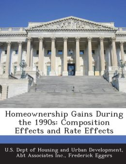 Homeownership Gains During the 1990s: Composition Effects and Rate Effects