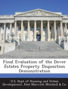 Final Evaluation of the Dover Estates Property Disposition Demonstration