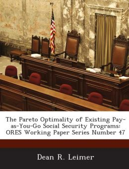 The Pareto Optimality of Existing Pay-As-You-Go Social Security Programs: Ores Working Paper Series Number 47