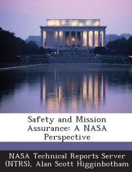 Safety and Mission Assurance: A NASA Perspective