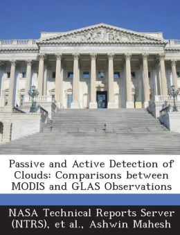 Passive and Active Detection of Clouds: Comparisons Between Modis and Glas Observations