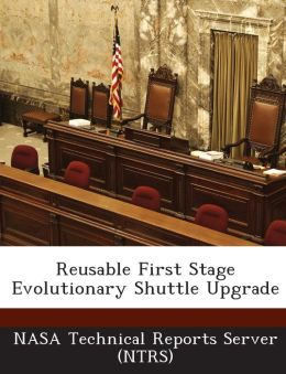 Reusable First Stage Evolutionary Shuttle Upgrade
