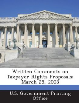 Written Comments on Taxpayer Rights Proposals: March 25, 2003