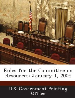 Rules for the Committee on Resources: January 1, 2004
