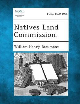 Natives Land Commission.