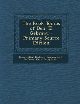 Rock Tombs of Deir El Gebrawi