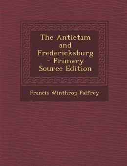Antietam and Fredericksburg