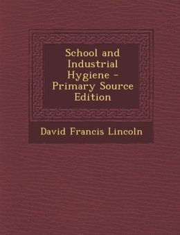 School and Industrial Hygiene