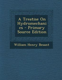 Treatise on Hydromechanics