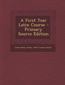 First Year Latin Course