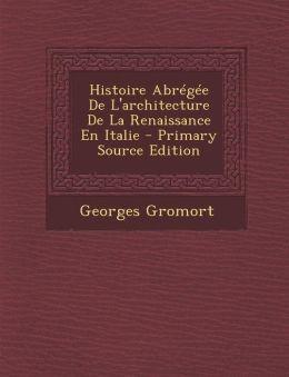 Histoire Abr g e De L'architecture De La Renaissance En Italie