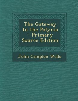 Gateway to the Polynia