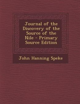 Journal of the Discovery of the Source of the Nile
