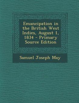 Emancipation in the British West Indies, August 1, 1834