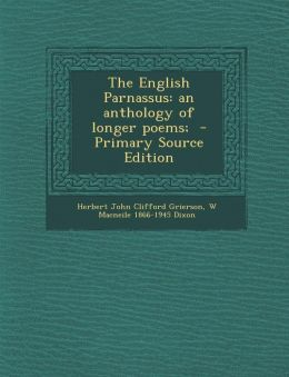 English Parnassus: An Anthology of Longer Poems;