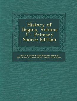 History of Dogma, Volume 5