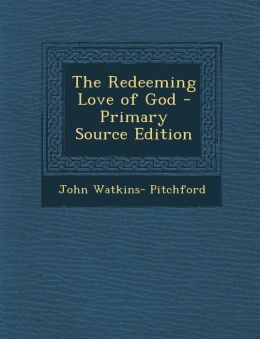 The Redeeming Love of God