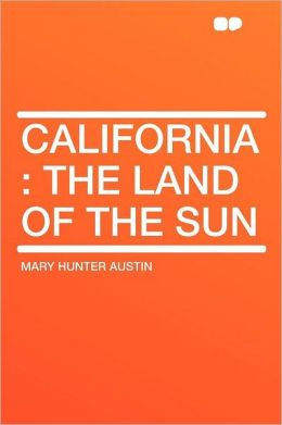 California: the Land of the Sun