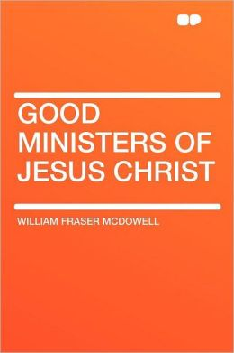 Good Ministers of Jesus Christ