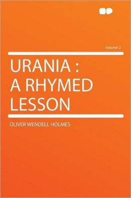 Urania: a Rhymed Lesson Volume 2