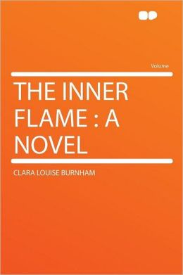 The Inner Flame: a Novel