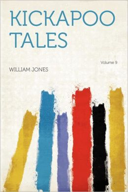 Kickapoo Tales Volume 9