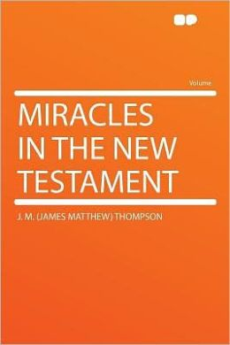 Miracles in the New Testament