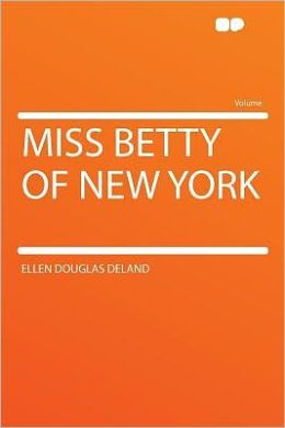 Miss Betty of New York