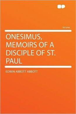 Onesimus, Memoirs of a Disciple of St. Paul