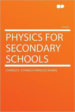 Physics for Secondary Schools