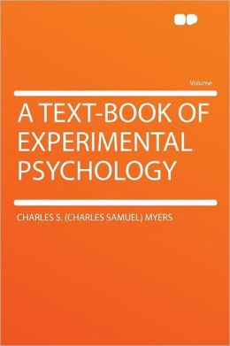 A Text-book of Experimental Psychology