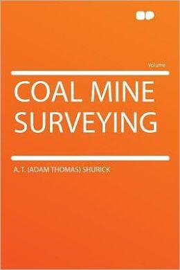 Coal Mine Surveying