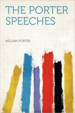 The Porter Speeches