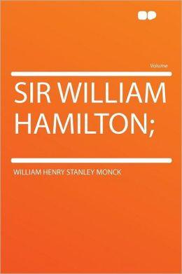 Sir William Hamilton;