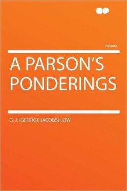 A Parson's Ponderings